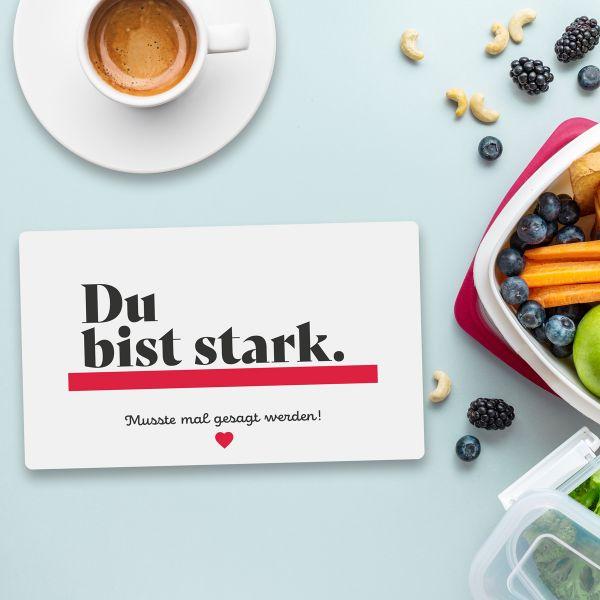 Frühstücksbrett DU BIST STARK Vesperbrett Brett